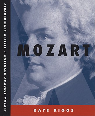 Wolfgang Amadeus Mozart By Riggs, Kate